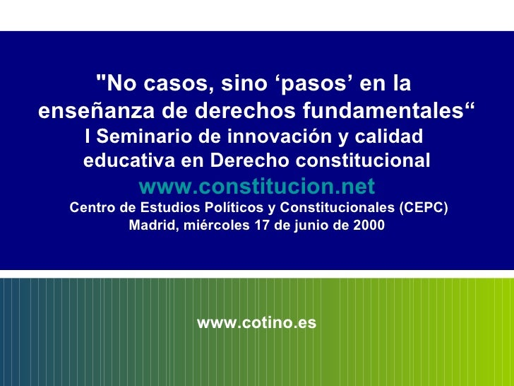 """""""No casos, sino 'pasos' en la  enseñanza de derechos fundamentales"""" I Seminario de innovación y calidad  educativa en..."""