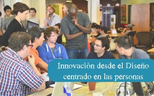 Innovación desde el Diseño centrado en las personas