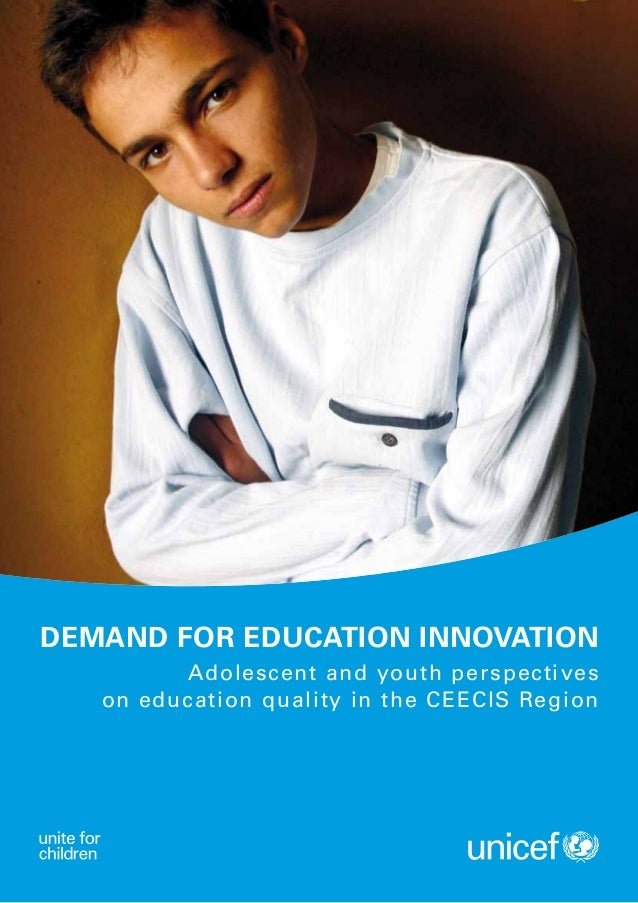 Demand for Education Innovation         Adolescent and youth perspectives   on education quality in the CEECIS Region