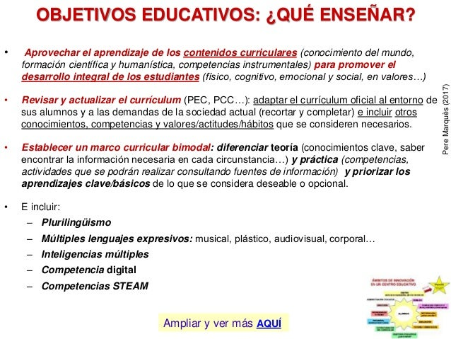 OBJETIVOS EDUCATIVOS: ¿QUÉ ENSEÑAR? • Aprovechar el aprendizaje de los contenidos curriculares (conocimiento del mundo, fo...