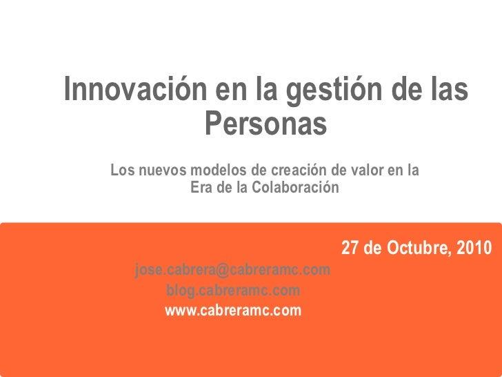 Innovación en la gestión de las                Personas                El camino hacia el Liderazgo 2.0                   ...
