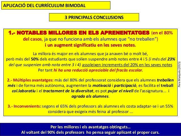 PereMarquès(2015) 1.- NOTABLES MILLORES EN ELS APRENENTATGES (en el 80% del casos, ja que no funciona amb els alumnes que ...