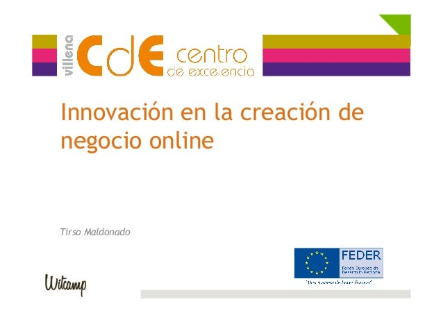 Innovación en la creación de negocio online Tirso Maldonado