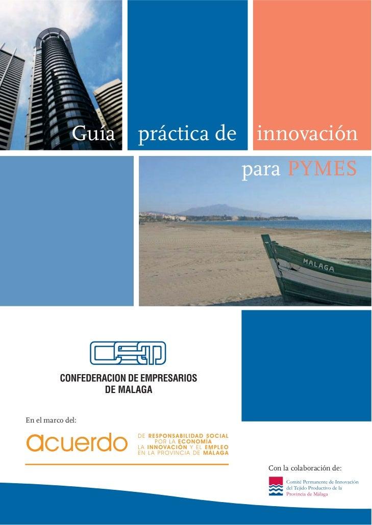 Guía   práctica de innovación                               para PYMESEn el marco del:                                  Co...