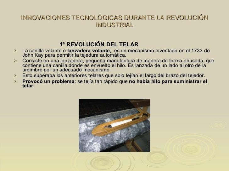 7 innovaciones tecnicas que se presentaron durante la revolucion industrial
