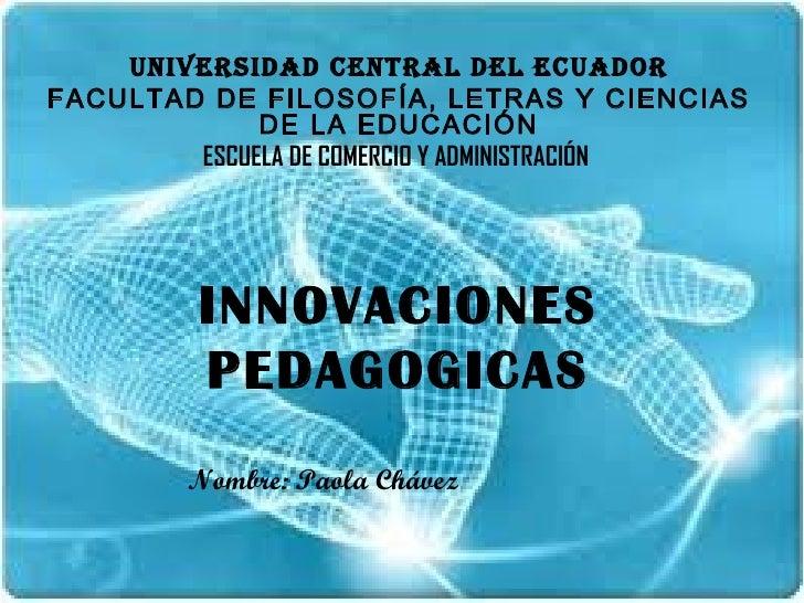 UNIVERSIDAD CENTRAL DEL ECUADORFACULTAD DE FILOSOFÍA, LETRAS Y CIENCIAS             DE LA EDUCACIÓN        ESCUELA DE COME...