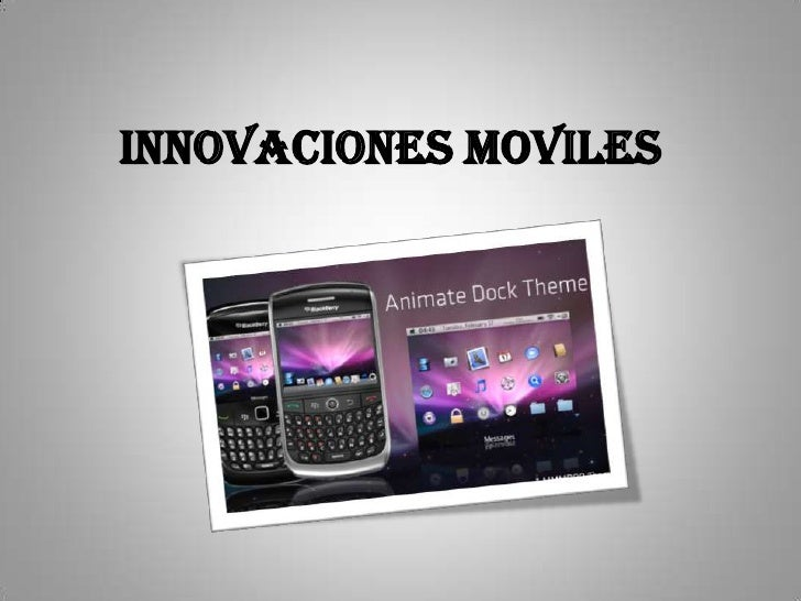 INNOVACIONES MOVILES<br />