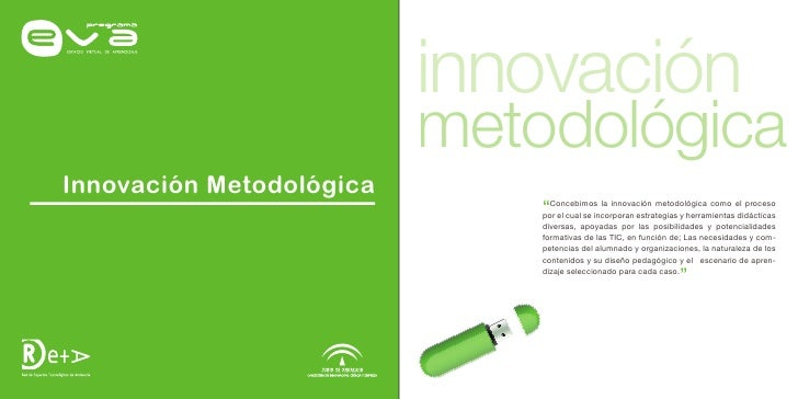 """innovación                           metodológica Innovación Metodológica                               """"Concebimos la inn..."""