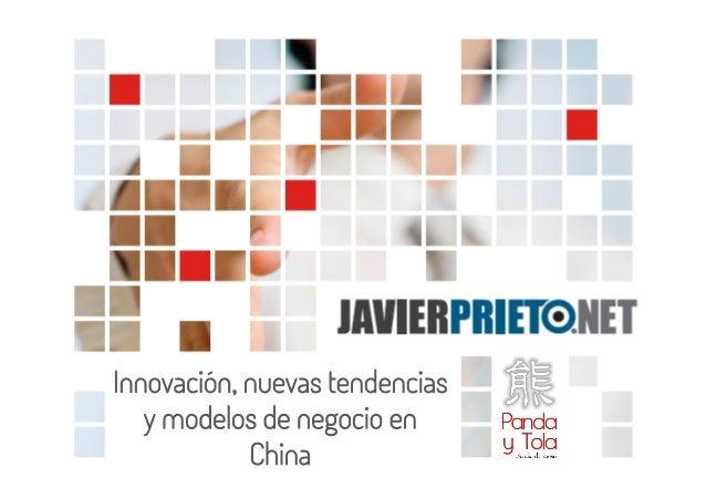 Innovación, nuevas tendencias y modelos de negocio en China