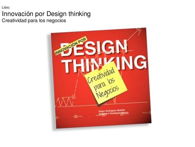 Libro:Innovación por Design thinkingCreatividad para los negocios