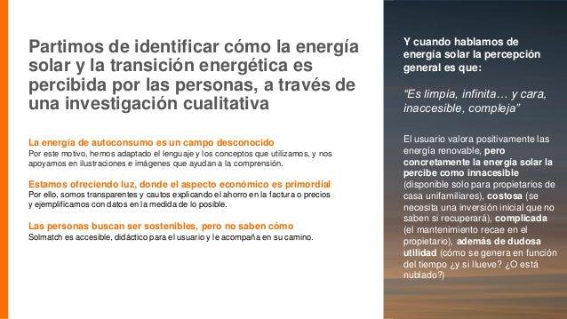 Imagen Partimos de identificar cómo la energía solar y la transición energética es percibida por las personas, a través de...