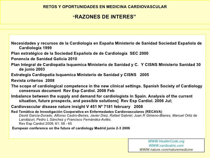 """RETOS Y OPORTUNIDADES EN MEDICINA CARDIOVASCULAR                                       """"RAZONES          DE INTERES""""    Ne..."""