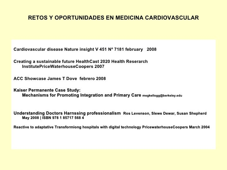 RETOS Y OPORTUNIDADES EN MEDICINA CARDIOVASCULAR     Cardiovascular disease Nature insight V 451 Nº 7181 february 2008  Cr...