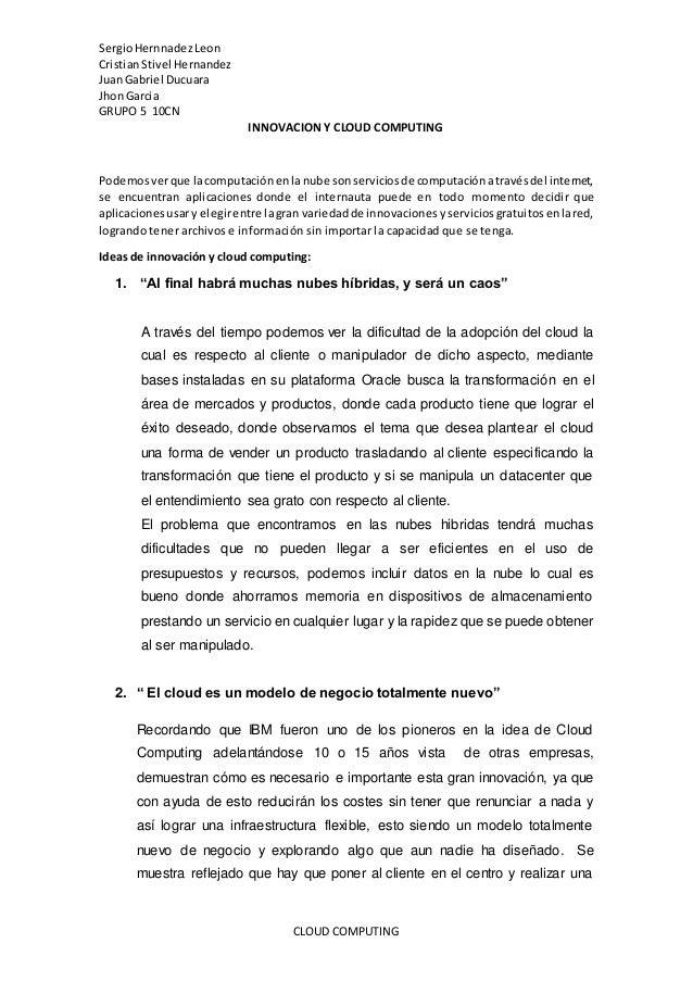 SergioHernnadezLeon CristianStivel Hernandez JuanGabriel Ducuara JhonGarcia GRUPO 5 10CN CLOUD COMPUTING INNOVACION Y CLOU...
