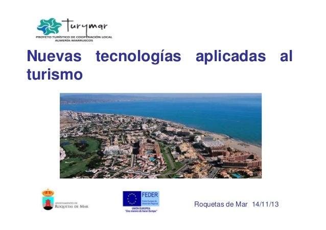 Nuevas tecnologías aplicadas al turismo  Roquetas de Mar 14/11/13