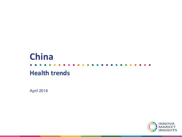 China Health trends April 2016