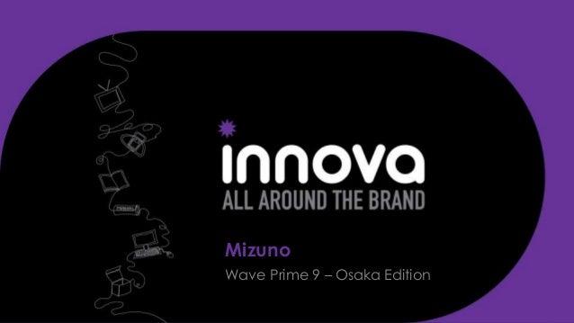 Mizuno Wave Prime 9 – Osaka Edition