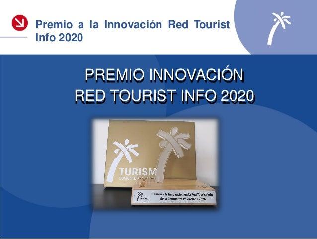Premio Innovación 2020 Tourist Info Anna Tourist Info Quesa «Señalización turística inteligente en la Mancomunidad la Cana...