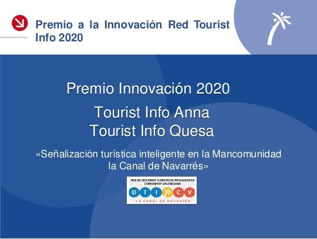 El proyecto ganador ofrece un servicio de información turística inteligente sobre el territorio de la Mancomunidad de la C...