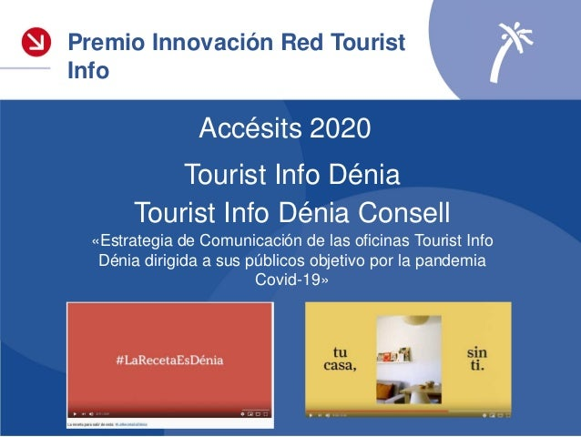 Accésit Premios Innovación 2020 Tourist Info Dénia y Tourist Info Dénia Consell Las Oficinas T ourist Info de Dénia presen...