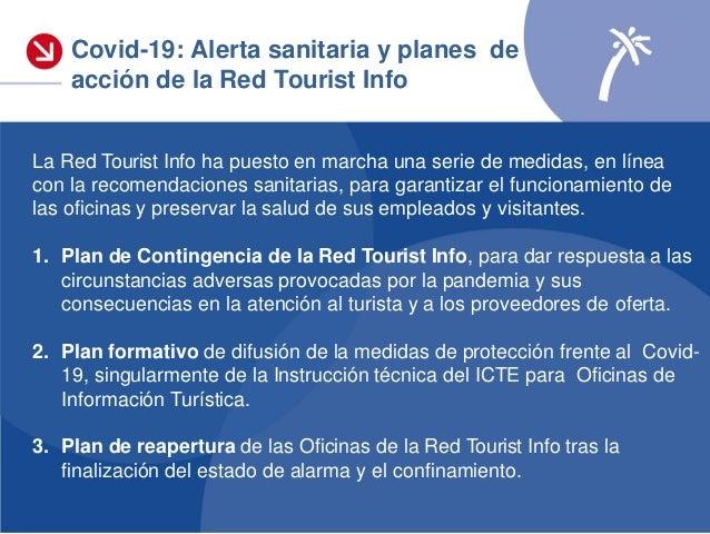 Plan de Contingencia de la Red Tourist Info El plan de contingencia, liderado y coordinado por Turisme CV, se ha promovido...