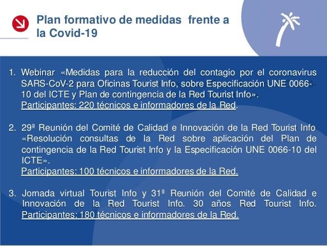 • Plan de puesta en marcha y apertura al público de las Oficinas de la Red Tourist Info de la Comunitat Valenciana, en ate...