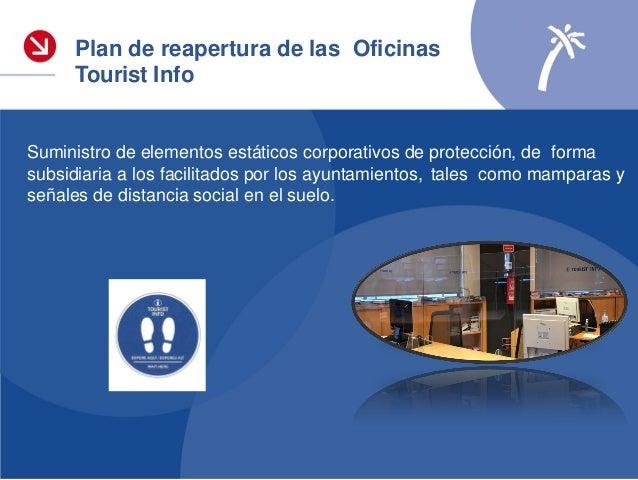 Plan de reapertura de las Oficinas Tourist Info: encuestas verano 2020 La opinión de los turistas nos importa • Reducción ...