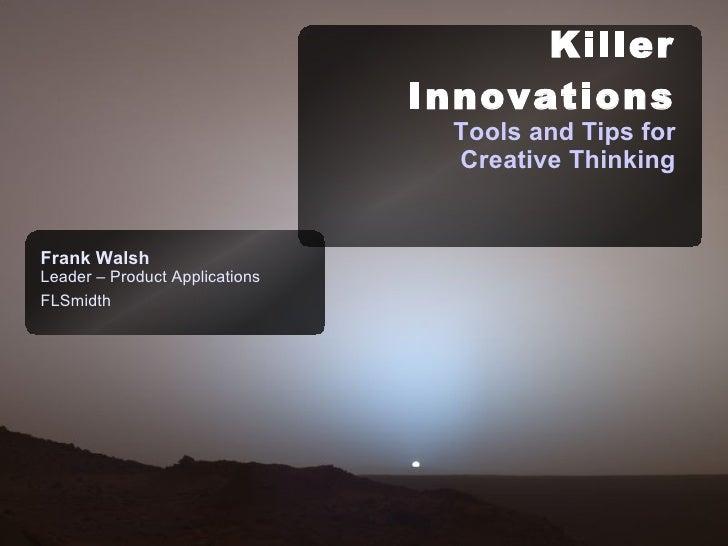 Killer Innovations