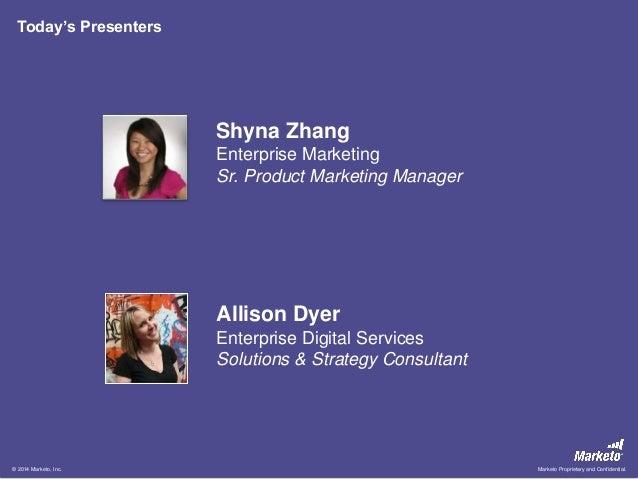 Shyna Zhang Enterprise Marketing Sr. Product Marketing Manager Allison Dyer Enterprise Digital Services Solutions & Strate...