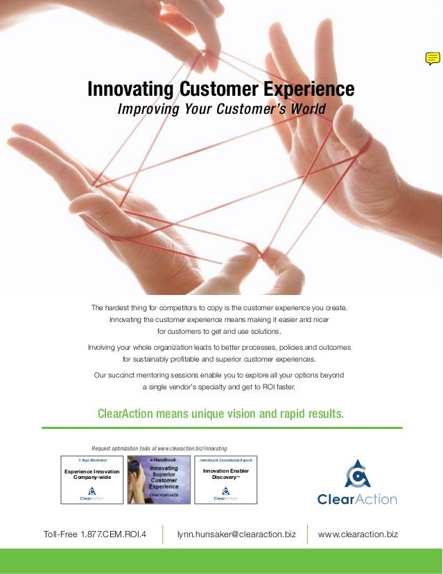 Innovating Customer Experience                                Improving Your Customer's World                  The hardest...