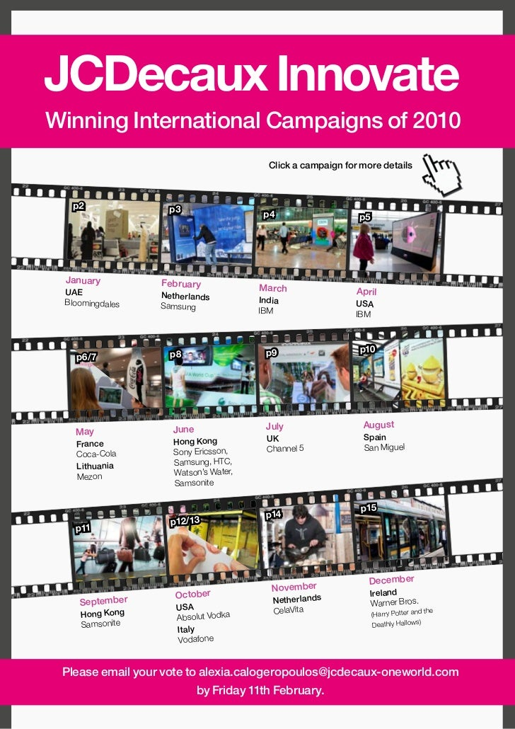 JCDecaux InnovateWinning International Campaigns of 2010                                        Click a campaign for more ...
