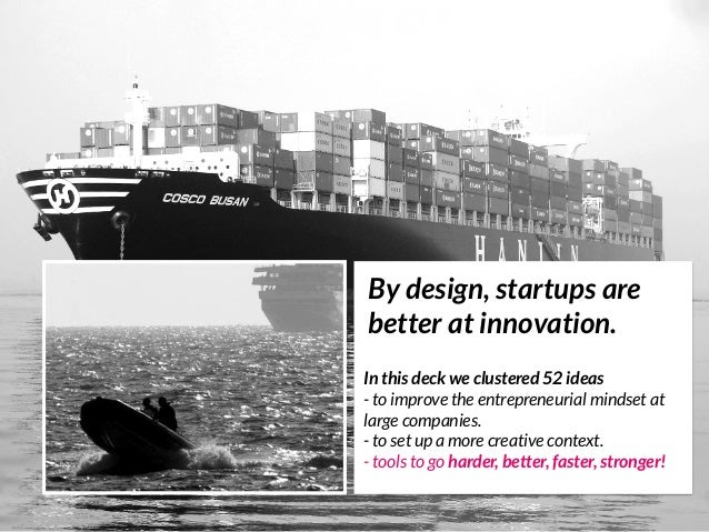 52 tools for any company to innovate like a Startup /by @nickdemey @boardofinno Slide 3
