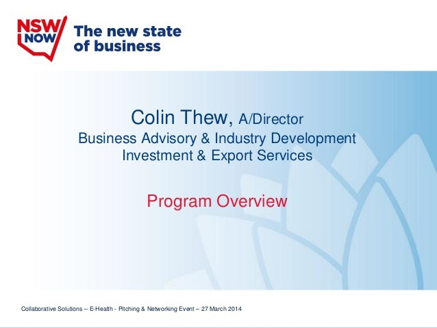 Colin Thew, A/Director Business Advisory & Industry Development Investment & Export Services Program Overview Collaborativ...