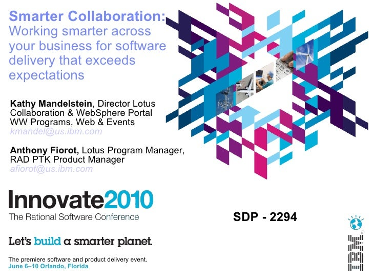 Smarter Collaboration: Working smarter across your business for software delivery that exceeds expectations  Kathy Mandels...