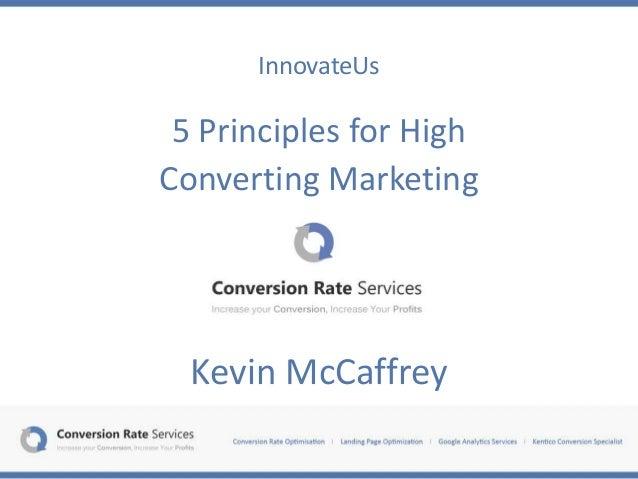 InnovateUs 5 Principles for High Converting Marketing Kevin McCaffrey