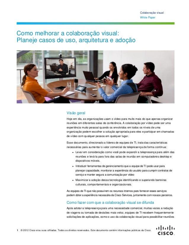 1 © 2012 Cisco e/ou suas afiliadas. Todos os direitos reservados. Este documento contém informações públicas da Cisco.Cola...