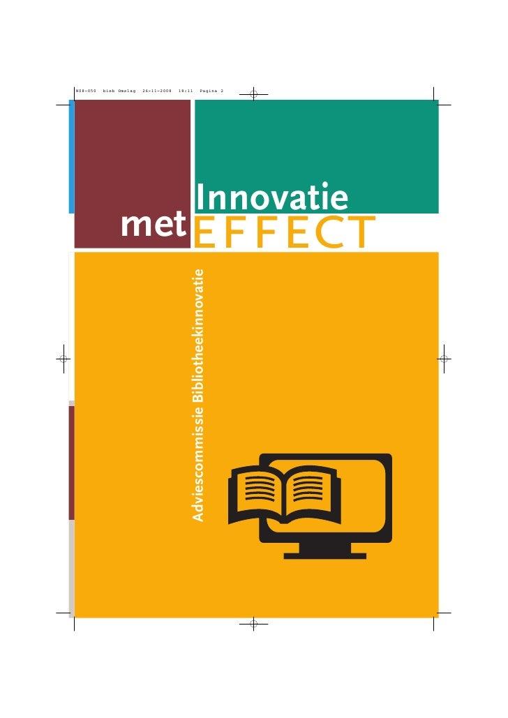 Adviescommissie Bibliotheekinnovatie   met                                             Innovatie                          ...
