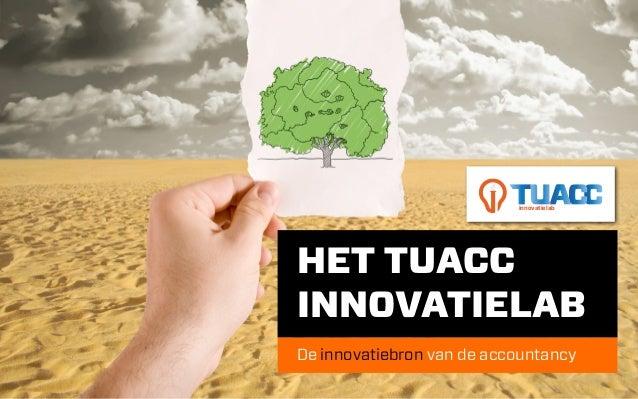 innovatielabHET TUACCINNOVATIELABDe innovatiebron van de accountancy