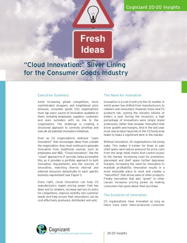 """Cognizant 20-20 Insights""""Cloud Innovation:"""" Silver Liningfor the Consumer Goods Industry    Executive Summary             ..."""