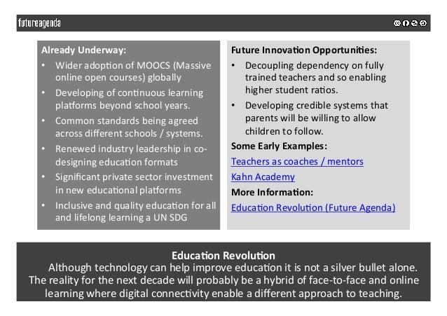 Educa&onRevolu&on  Althoughtechnologycanhelpimproveeduca5onitisnotasilverbulletalone. Therealityforthe...