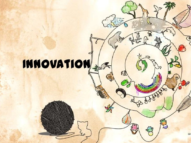 Innovation<br />