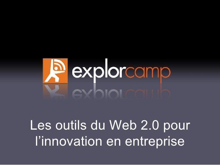 Les outils du Web 2.0 pour l'innovation en entreprise