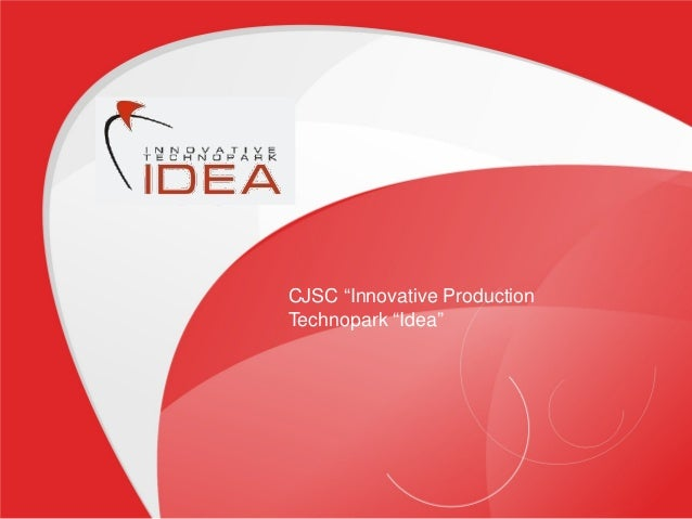 "CJSC ""Innovative Production Technopark ""Idea"""