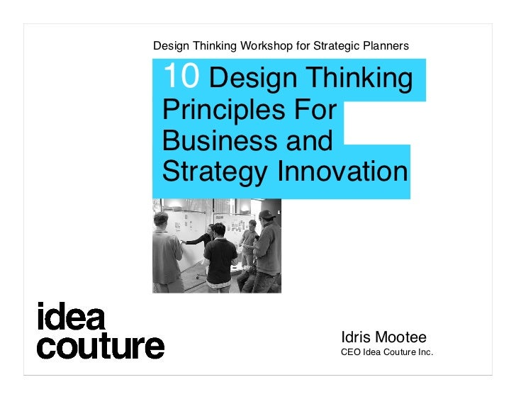 Design Thinking Workshop for Strategic Planners    10 Design Thinking  Principles For  Business and  Strategy Innovation  ...
