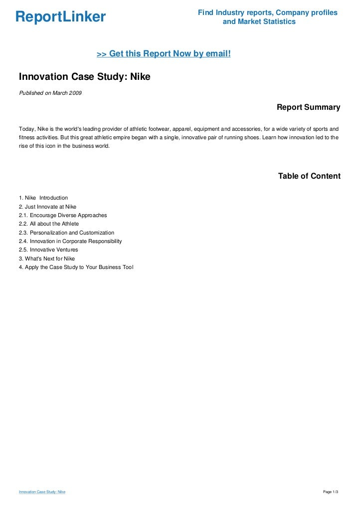 report on the case study nike Read nike inc case study free essay and over 88,000 other research documents nike inc case study short case summary nike, inc (503-671-6453, wwwnikecom) is.