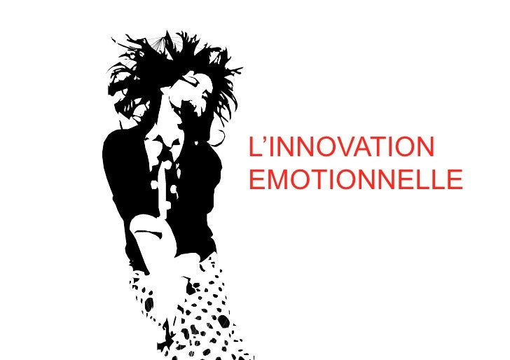 L'INNOVATION EMOTIONNELLE