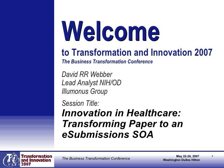 <ul><li>David RR Webber </li></ul><ul><li>Lead Analyst NIH/OD </li></ul><ul><li>Illumonus Group </li></ul><ul><li>Session ...
