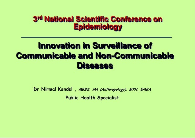 Dr Nirmal Kandel, MBBS, MA (Anthropology), MPH, EMBA – Public Health Specialist 1 | 3rd National Scientific Conference on ...