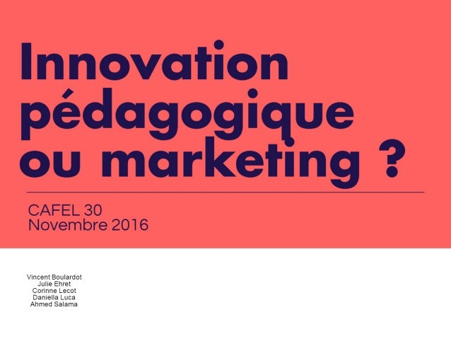 Innovation pédagogique ou  Marketing  ?
