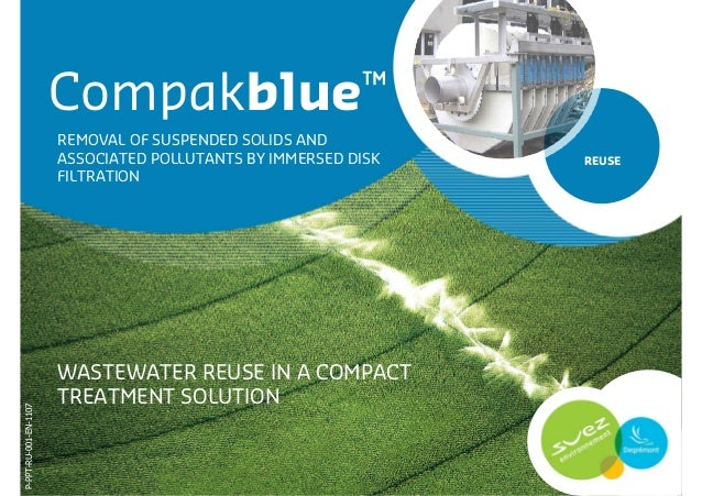Compakblue™                       REMOVAL OF SUSPENDED SOLIDS AND                       ASSOCIATED POLLUTANTS BY IMMERSED ...